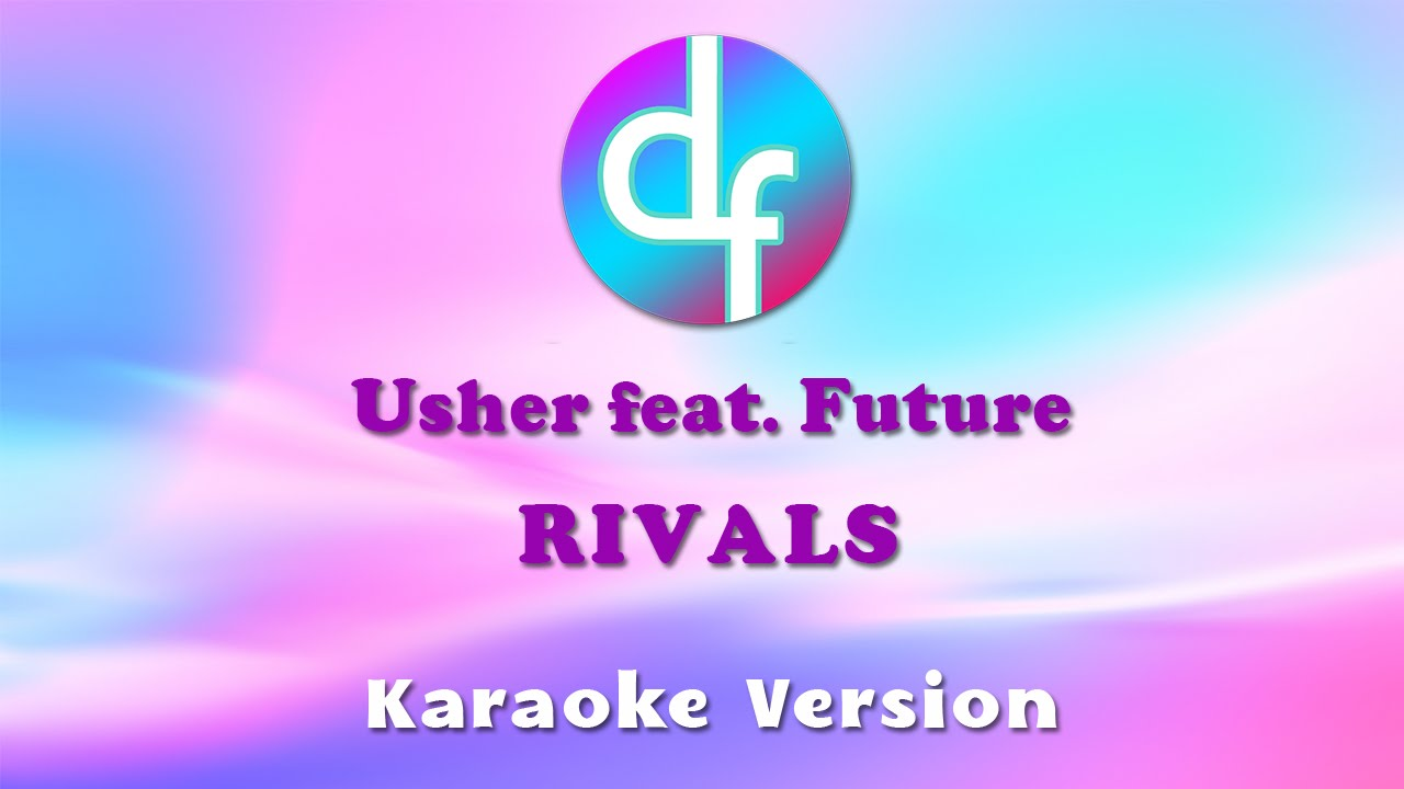 Usher ft future rivals download mp3